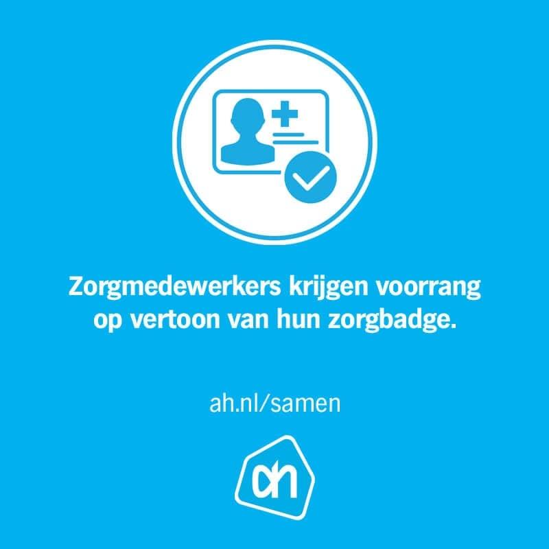 Zorgmedewerkers krijgen bij Albert Heijn voorrang in deze tijd op vertoon van hun zorgbadge.